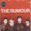 RUMOUR, THE - Not So Much A Rumour, More A Way Of Life