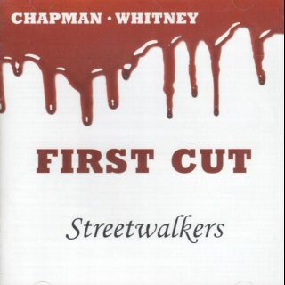 CHAPMAN - WHITNEY - First Cut - Streetwalkers