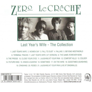 ZERO LE CRÊCHE - Last Years Wife - The Collection