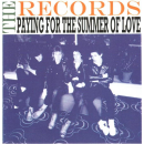 RECORDS, THE - Paying For The Summer Of Love