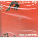 HIGH STRUNG, THE - Moxie Bravo