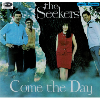 SEEKERS, THE - Come The Day