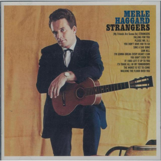HAGGARD, MERLE & THE STRANGERS - Strangers / Swinging Doors And The Bottle Let Me Down
