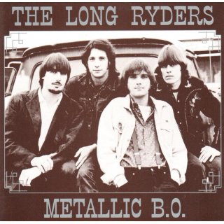 LONG RYDERS, THE - Metallic B.O.
