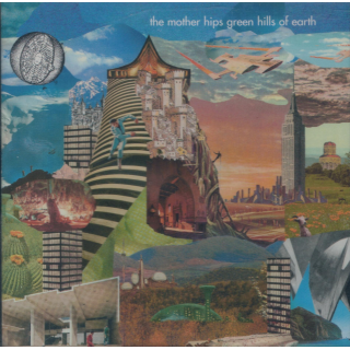 MOTHER HIPS, THE - Green Hills Of Earth