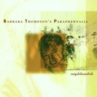 THOMPSONS, BARBARA PARAPHERNALIA - Nightwatch