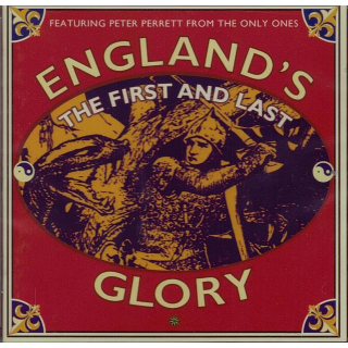 ENGLANDS GLORY - The First And Last