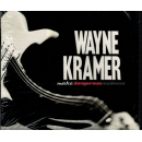 KRAMER, WAYNE - Make Dangerous Madness