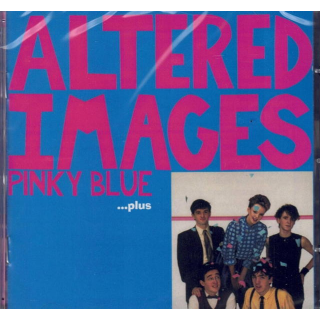 ALTERED IMAGES - Pinky Blue ...plus