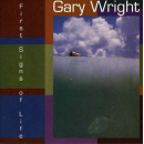 WRIGHT, GARY - First Signs Of Life