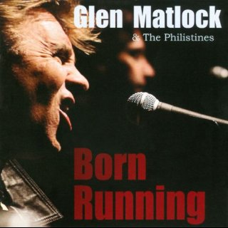MATLOCK, GLEN & THE PHILISTINES - Born Running