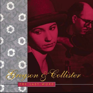 GREGSON, CLIVE & CHRISTINE COLLISTER - The Last Word