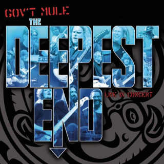 GOVT MULE - The Deepest End (Live In Concert)