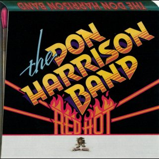 DON HARRISON BAND, THE - Red Hot
