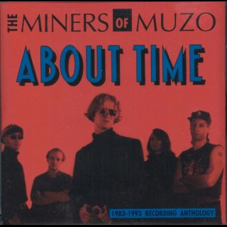 MINERS OF MUZO, THE - About Time
