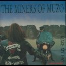 MINERS OF MUZO, THE - Make My Day