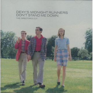 DEXYS MIDNIGHT RUNNERS - Dont Stand Me Down (The Directors Cut)