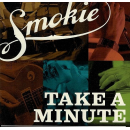SMOKIE - Take A Minute (+ Bonus Live DVD)