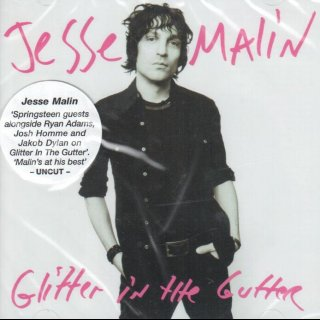 MALIN, JESSE - Glitter In The Gutter