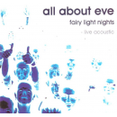 ALL ABOUT EVE - Fairy Light Nights - Live Acoustic