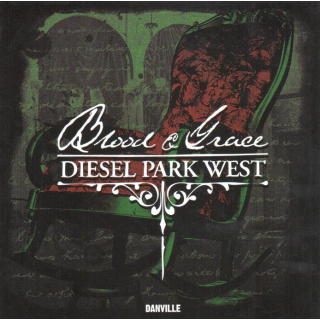 DIESEL PARK WEST - Blood & Grace