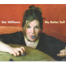 WILLIAMS, DAR - My Better Self