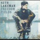 LAKEMAN, SETH - Freedom Fields