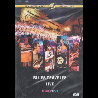 BLUES TRAVELER - Thinnest Of Air - Live