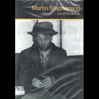 STEPHENSON, MARTIN - Live At The Roscoe