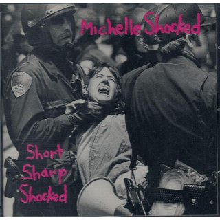 SHOCKED, MICHELLE - Short Sharp Shocked